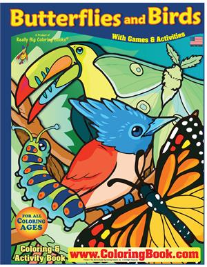 Butterflies and Birds Really Big Coloring Book