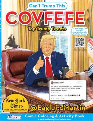 Covfefe - Can't Trump This - Comic Coloring Book