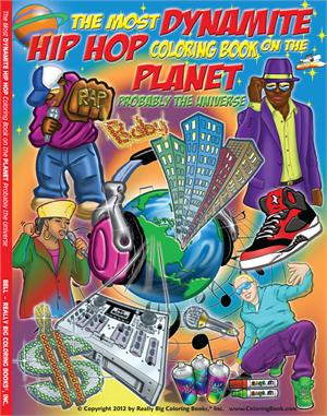 Coloring Book Publishers | The Most Dynamite Hip Hop Coloring Book ...