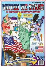 "United We Stand in History's Greatest Nation Coloring Books (13""x19"")"